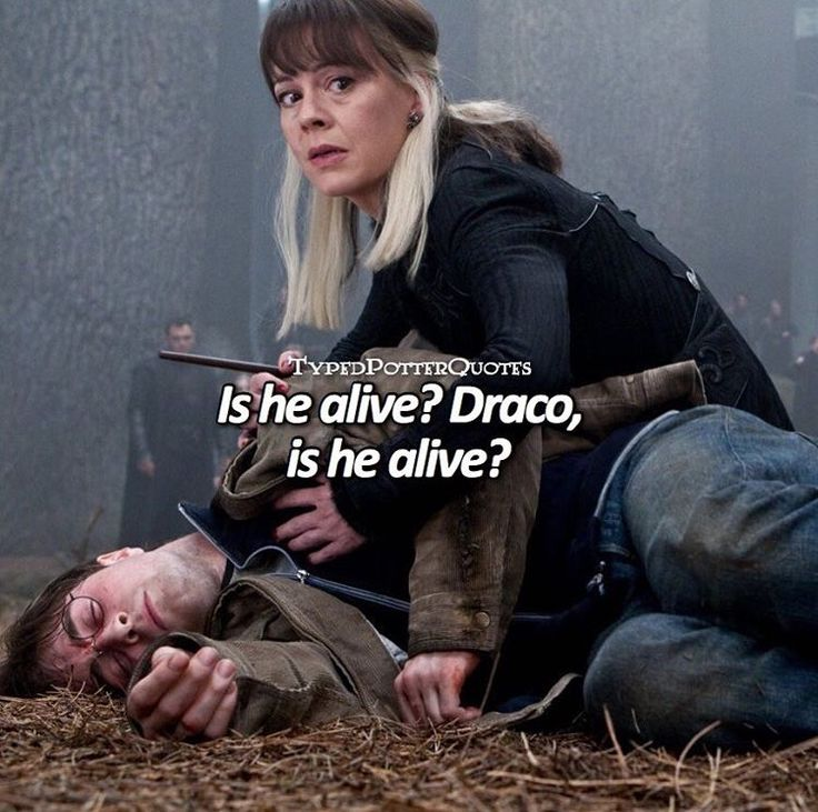 Is he alive? Draco, Is he alive?