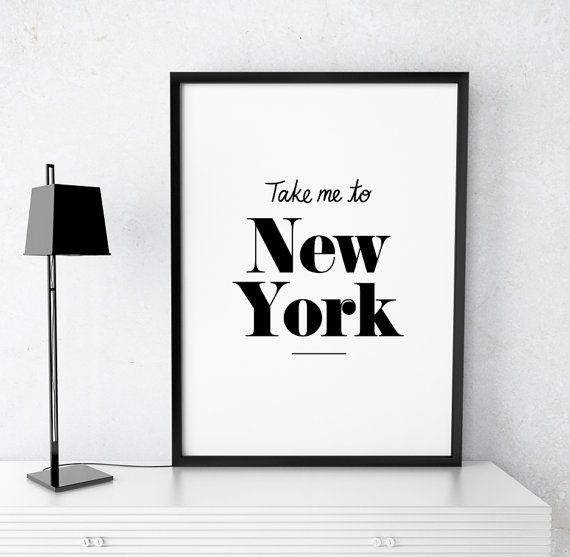 "Home Decor ""Take me to New York"" Printable Poster Travel Inspiration Digital Print New York Printable Poster Wall Art Instant Download"