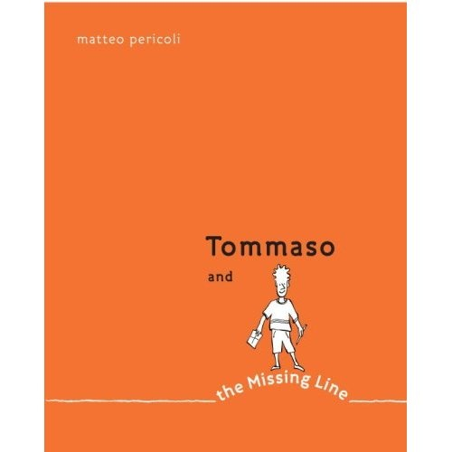 Tommaso and the Missing Line by Matteo Pericoli