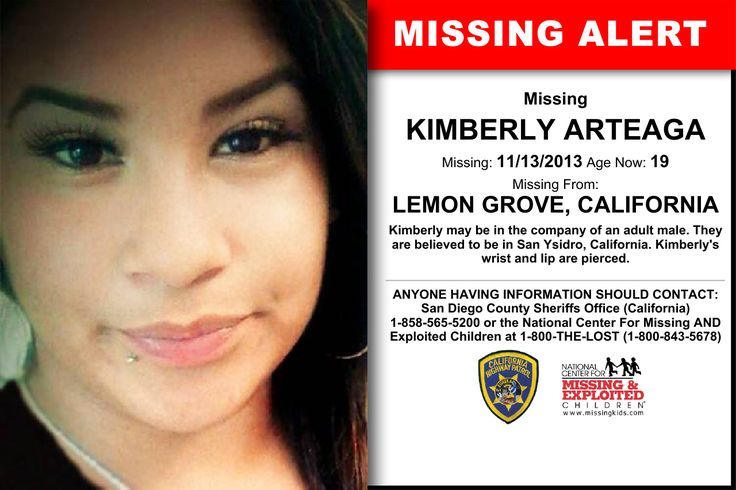KIMBERLY ARTEAGA, Age Now: 19, Missing: 11/13/2013. Missing From LEMON GROVE, CA. ANYONE HAVING INFORMATION SHOULD CONTACT: San Diego County Sheriffs Office (California) 1-858-565-5200.