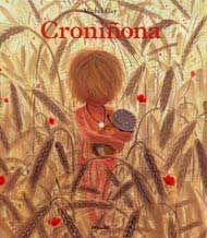 Ñ de CRONIÑONA. Croniñona es la más pequeña de la tribu. Es demasiado pequeña para lucir un peinado de mayor y también es muy pequeña para recolectar el trigo.