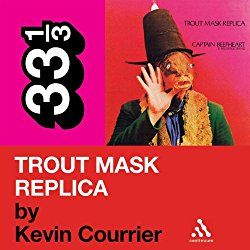 "Another must-listen from my #AudibleApp: ""Captain Beefheart's 'Trout Mask Replica' (33 1/3 Series)"" by Kevin Courrier, narrated by Andy Caploe."