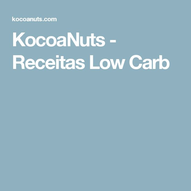 KocoaNuts - Receitas Low Carb