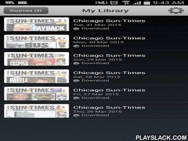 Chicago Sun-Times: E-Paper  Android App - playslack.com , Read today's Chicago Sun-Times newspaper anytime, anywhere with the Chicago Sun-Times Today's Paper app. Never miss a day of breaking news and sports from the Pulitzer Prize-winning news source for Chicagoland. You can flip pages, search by keywords, share articles with friends and family and access recent back issues on demand. The Today's Paper app is available exclusively for Chicago Sun-Times Print and Digital Subscribers…