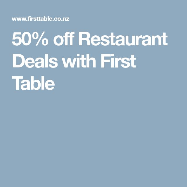 50% off Restaurant Deals with First Table