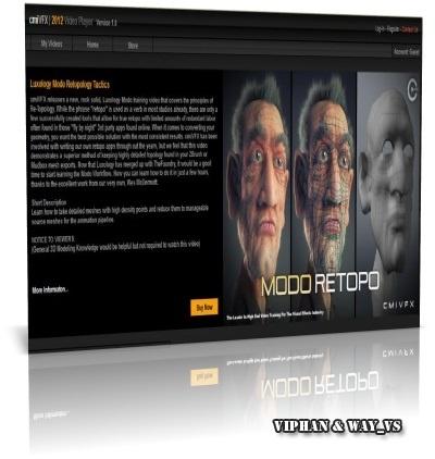 cmiVFX - Luxology Modo Retopology Tactics