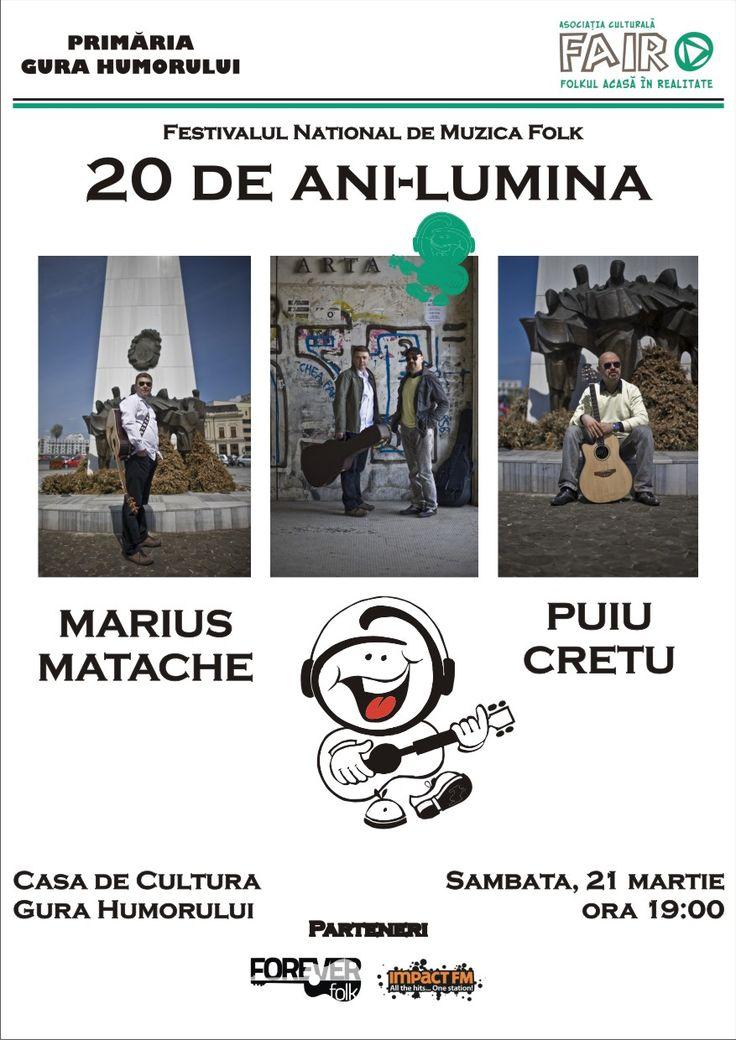 Sambata, 21 martie, la Casa de Cultura din Gura Humorului, in cadrul Festivalului 20 de ani lumina