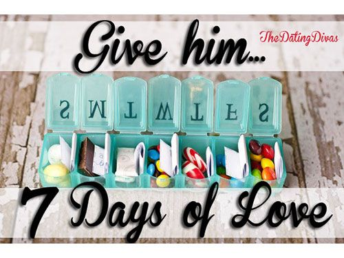 give someone you love 7 days of love-little reminders(candy/notes/dried flowers) of why you love him or her in a medicine/pillbox!