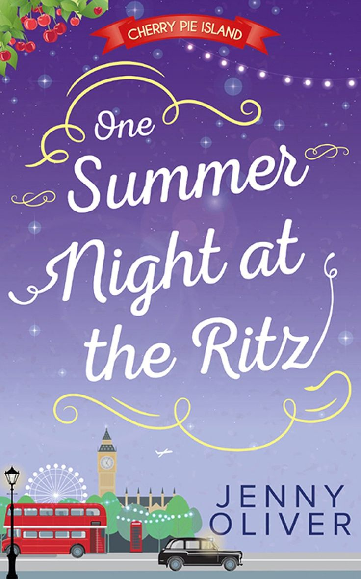 One Summer Night At The Ritz (cherry Pie Island, Book 4) Ebook: