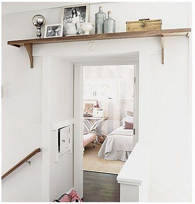 shelf above door - love it!