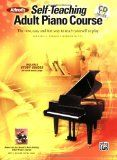 Alfred's Self-Teaching Adult Piano Course: The New, Easy and Fun Way to Teach Yourself to Play - For Adults who wish to teach themselves