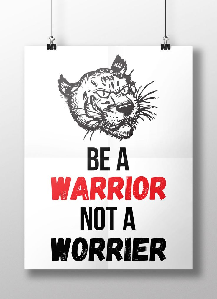 Be A Warrior Not A Worrier Poster Wall - https://www.sunfrog.com/118883582-552711083.html?68704