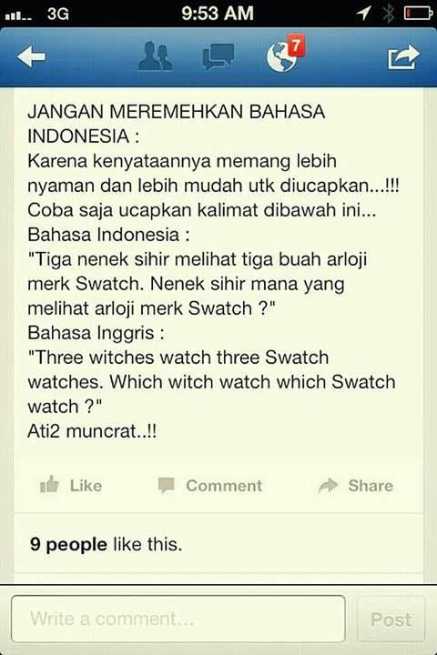 Bahasa Indonesia itu lebih nyaman dilafalkan...