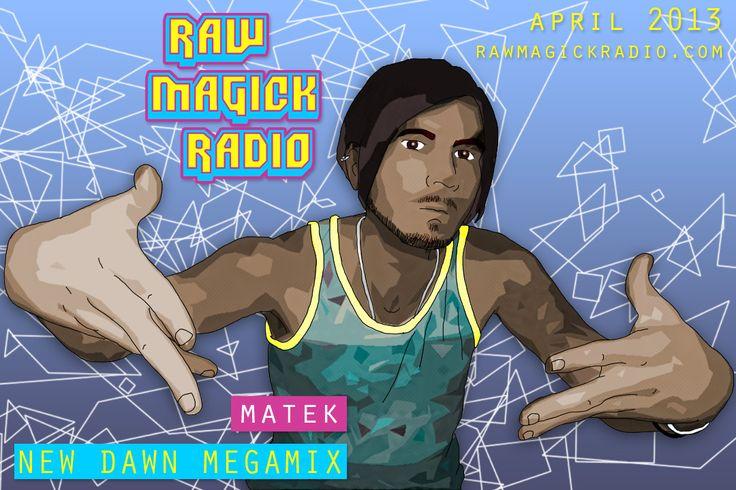 NEW DAWN MEGAMIX [teaser EP]   http://rawmagickradio.bandcamp.com/album/new-dawn-megamix-teaser-ep