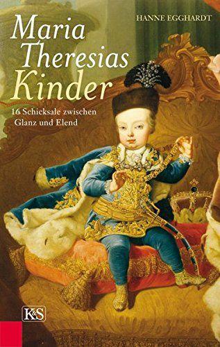 Maria Theresias Kinder: 16 Schicksale zwischen Glanz und ... https://www.amazon.de/dp/3218010659/ref=cm_sw_r_pi_dp_x_-wXQybPBRWYVN