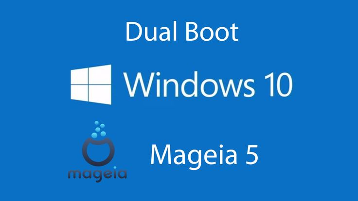 How to Dual Boot Windows 10 with Mageia 5 2016