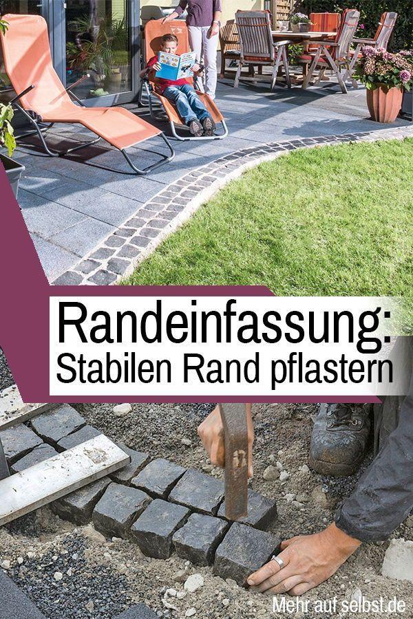 Damit Eine Steinterrasse Nicht Nach Wenigen Jahren An Den Randern Abbrokelt Ist Ein Solider Pflaster Rand Unerlasslich In 2020 Garden Boxes Diy