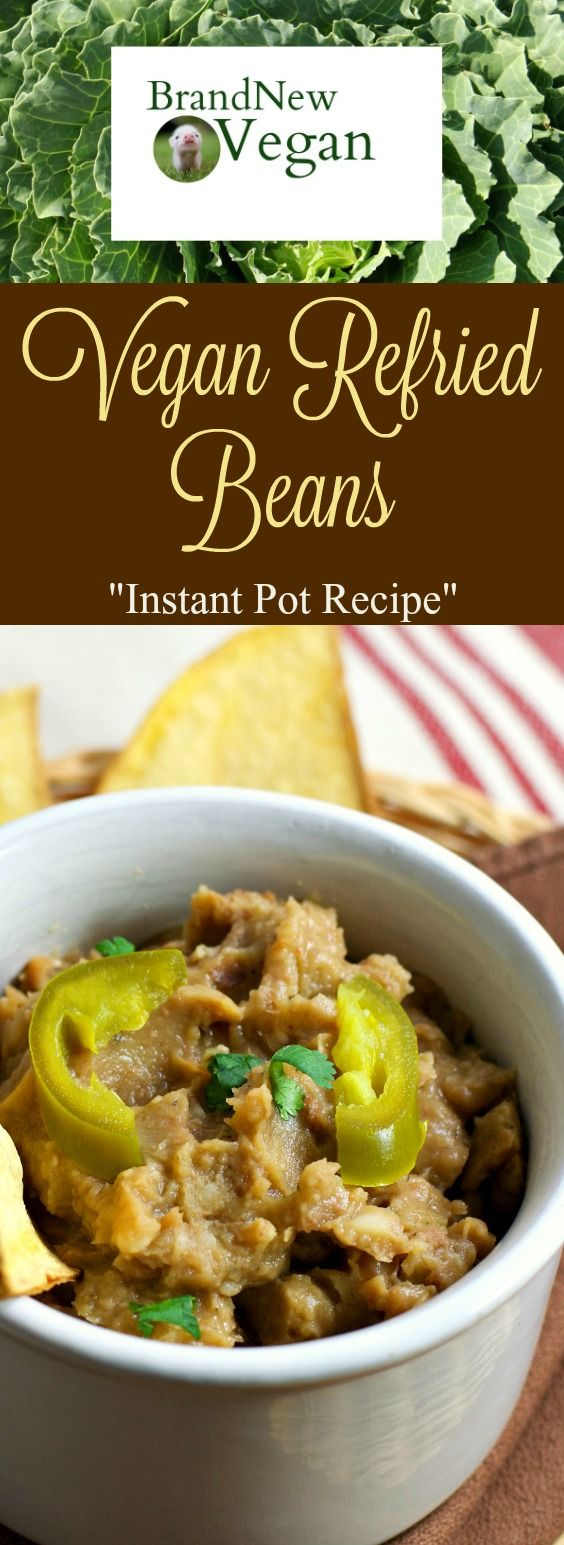 Fresh beans in less than an hour? These Vegan Refried Beans are made completely from scratch using dried Pinto Beans and an Instant Pot Pressure Cooker....