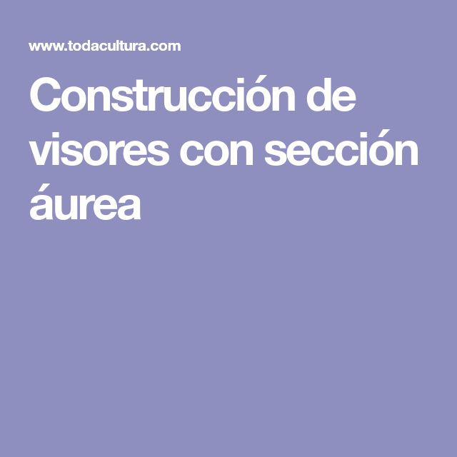 Construcción de visores con sección áurea