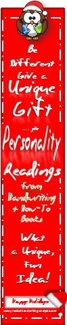 Unique! Motivating! Fun! Give the Gift of a Personality Reading this Holiday Season. http://www.practical-handwriting-analysis.com
