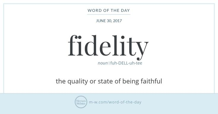 You can have faith in fidelity, which has existed in English since the 15th century; its etymological path winds back through Middle English and Middle French, eventually arriving at the Latin verb