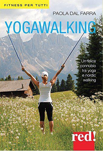 Ходьба как йога. Паола Дал Фарра. Книга на итальянском языке.
