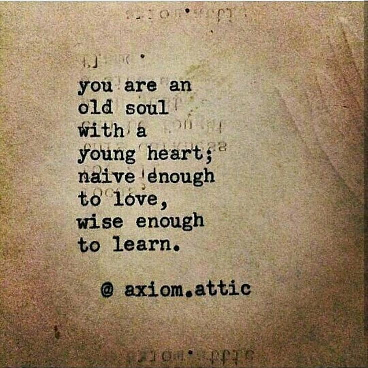 Old Love Quotes: 25+ Best Old Soul Quotes On Pinterest