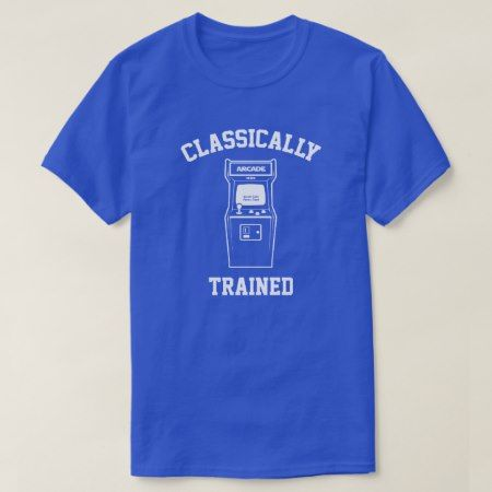 Gamer Classically Trained T-Shirt - click/tap to personalize and buy
