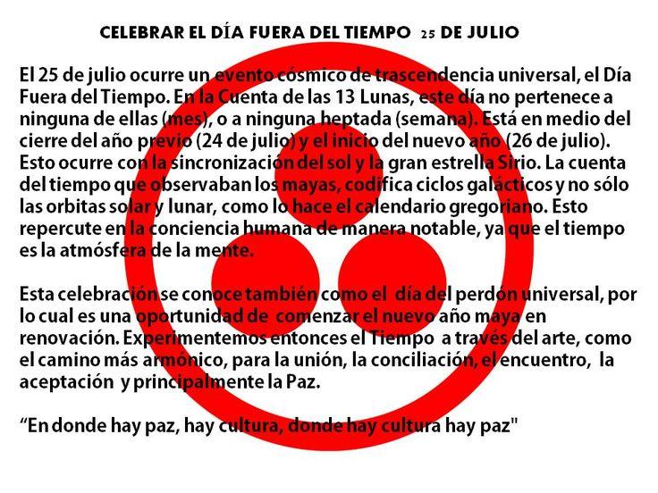25 de julio – Día Fuera del Tiempo – El Tiempo del No Tiempo – José Arguelles