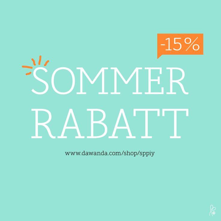 15% SOMMER RABATT AUF ALLES! ☀️