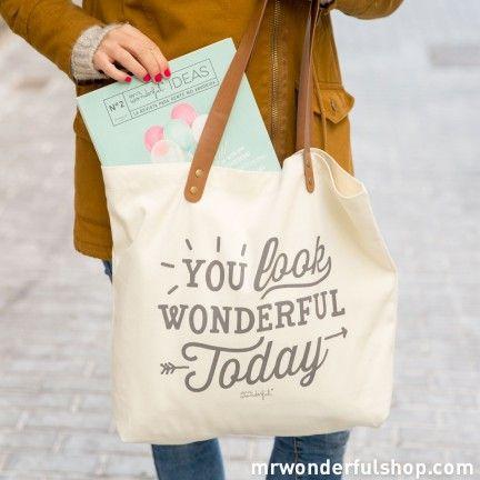 Tote bag - You look  wonderful today