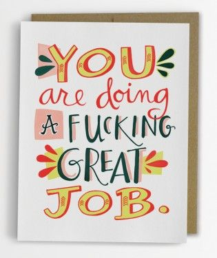 Fucking Great Job Card | Emily McDowell