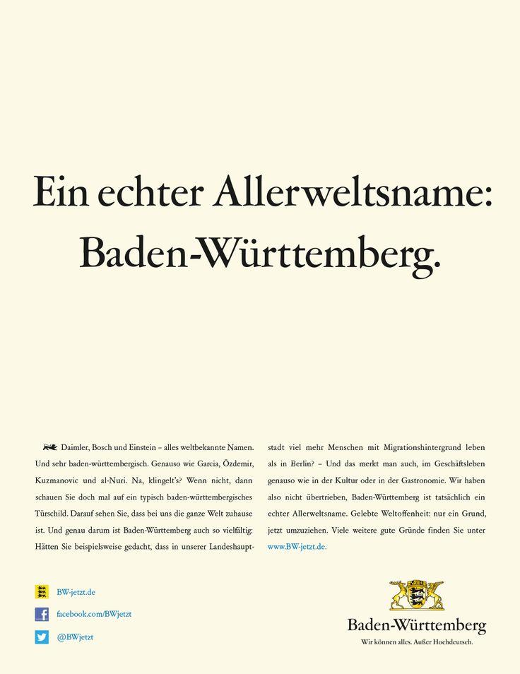 Daimler, Bosch und Einstein - alles weltbekannte Namen. Und sehr baden-württembergisch. Genauso wie Garcia, Özdemir, Kuzmanovic und Al-Nuri. Wir haben also nicht übertrieben, Baden-Württemberg ist tatsächlich ein Allerweltsname.