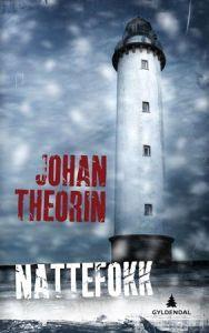Nattefokk - Johan Theorin Denne spøkelsehistorien funker!