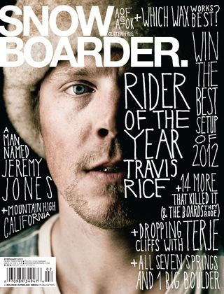 Magazine Cover, Typography, Photo  Travis Rice - Rider of the year.