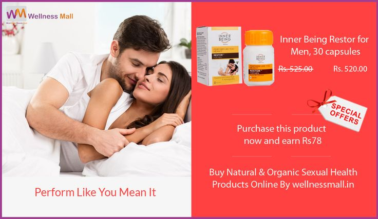 Perform like you mean it, Restor is a safe, effective and invigorating composition blended with antioxidants and phytonutrients. It relieves stress and combats issues related to erectile dysfunction and low libido. Buy ‪#InnerBeingRestorforMen, 30 capsules‬ with special offer Purchase this product now and earn ₹78! and Looking For Best Natural and Organic Sexual Health Products For Men and Women at Low Price in India , Here is The Stock of Pure Natural ‪#‎SexualHealth‬ Products in Wellness…