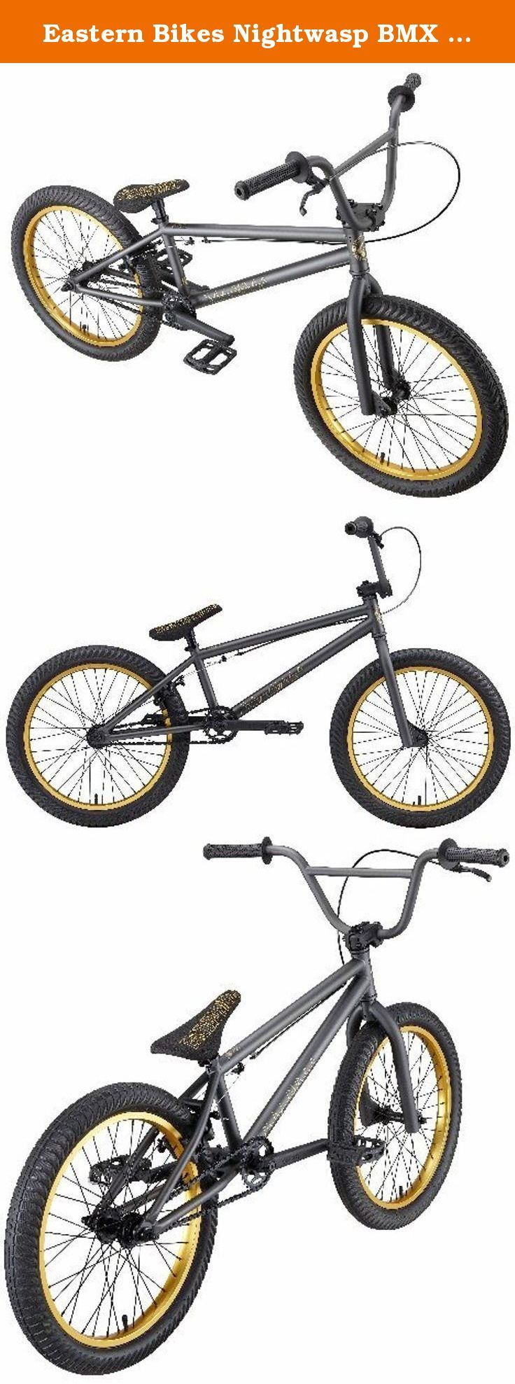 Eastern Bikes Nightwasp BMX Bike (Matte Graphite Black with Gold, 20-Inch). The Eastern Nightwasp is the top of the line for beginner level bikes. 25/9 gearing coupled with plenty of authentic Eastern Bikes parts and double wall rims front and rear make this bike a home run!.