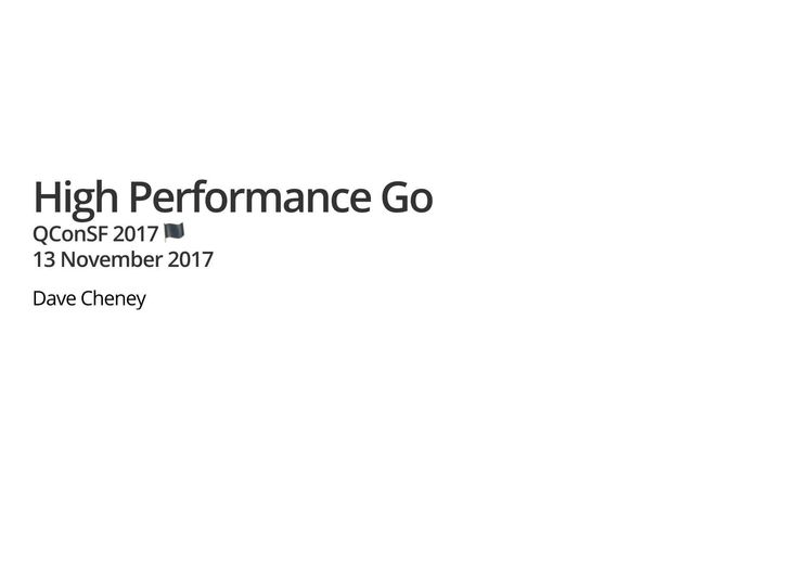 Dave Cheney discusses the Go language: writing and interpreting benchmarks, using performance tools built into the Go runtime, GC and writing GC-friendly code.