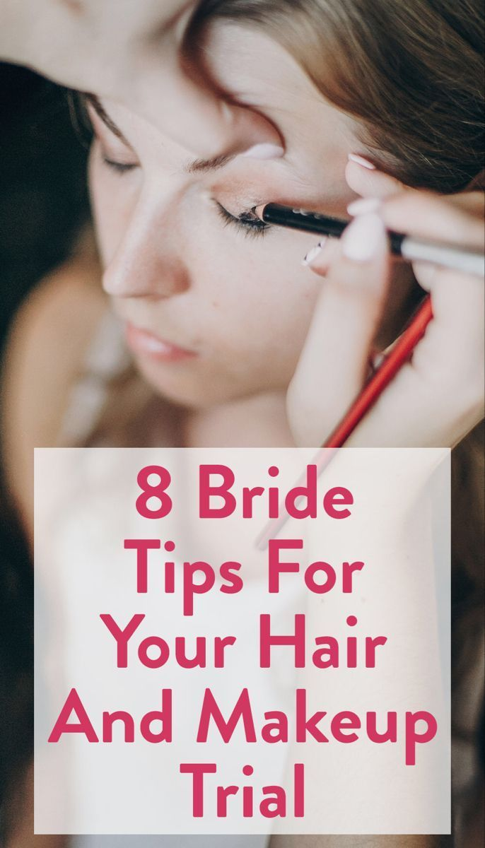 Wedding Hair Trial Tips  Wedding Makeup Trial Tips  Makeup trial