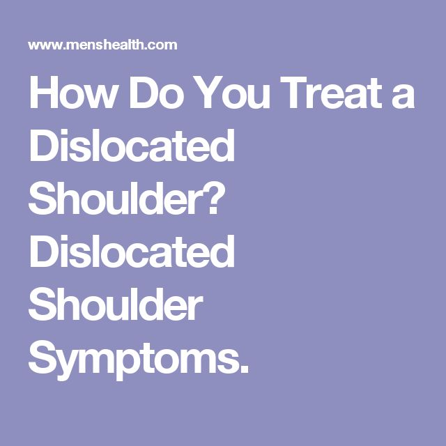 How Do You Treat a Dislocated Shoulder? Dislocated Shoulder Symptoms.
