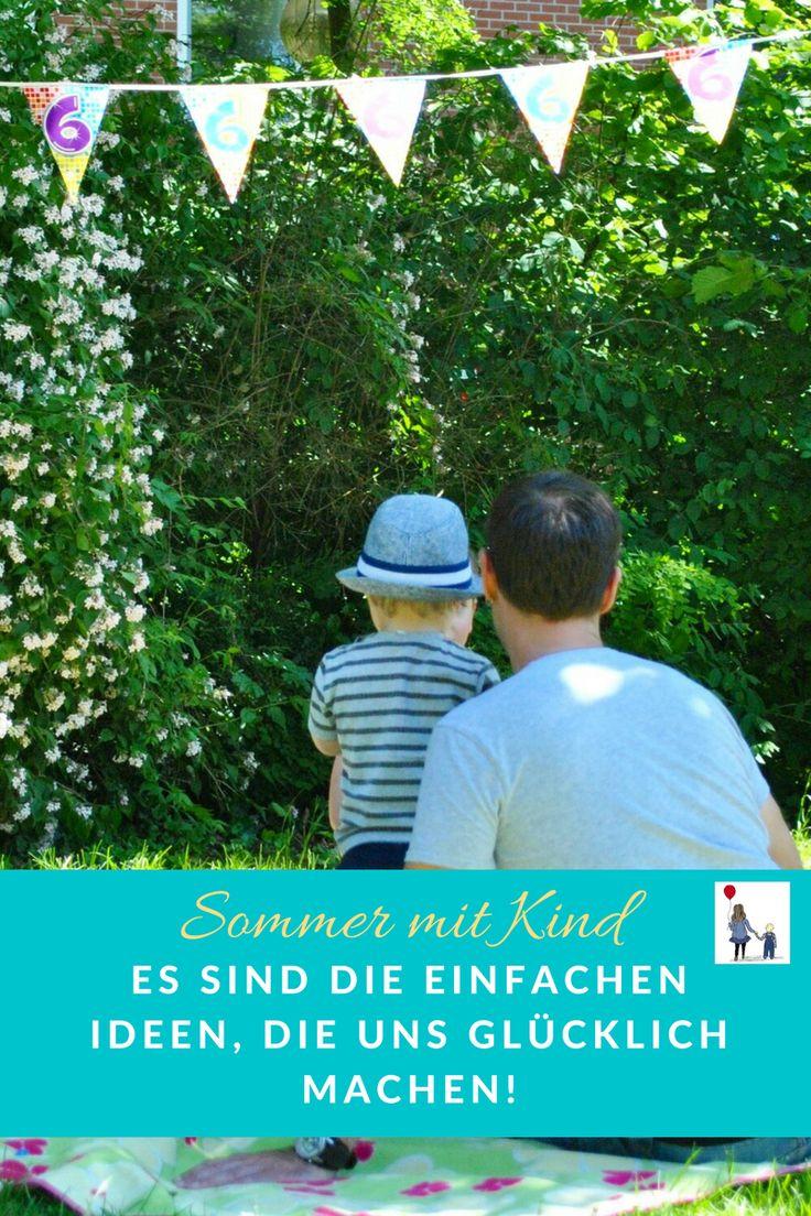 """Die schönsten und """"einfachsten"""" Ideen für den Sommer mit Kind, die einfach glücklich machen! Unsere to Do Liste!"""