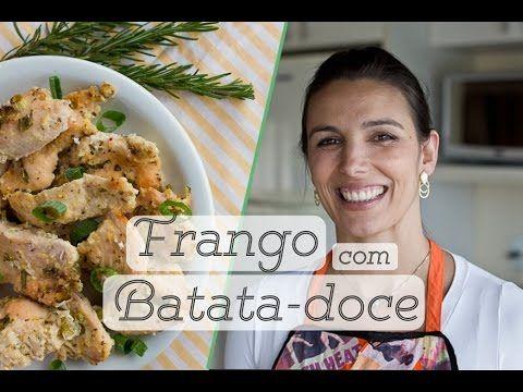 FRANGO E BATATA DOCE ASSADOS: como fazer e armazenar   carboidrato + pro...