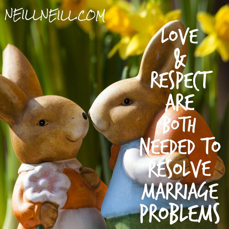 Love & Respect are Both Needed to Resolve Marriage Problems.  NeillNeill.com