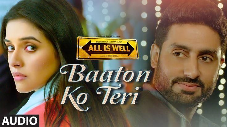 'Baaton Ko Teri' Full AUDIO Song   Arijit Singh   Abhishek Bachchan, Asi...