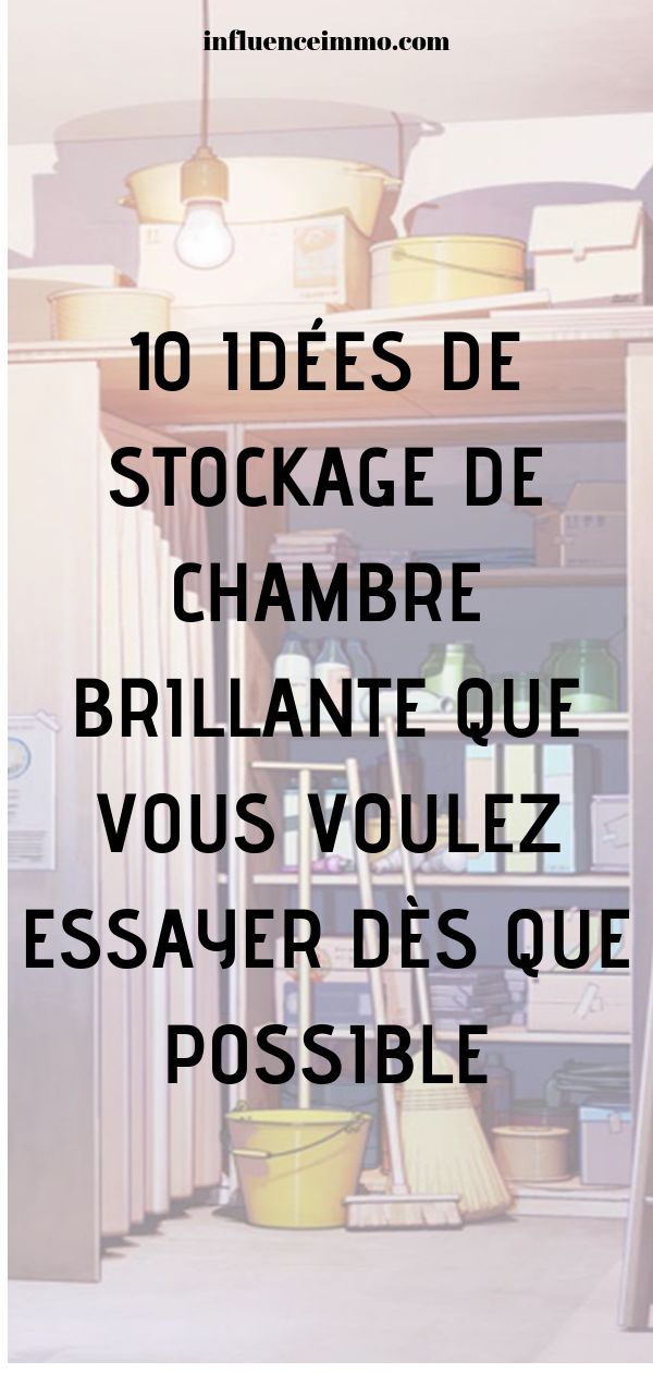 10 idées de stockage de chambre brillante à essayer