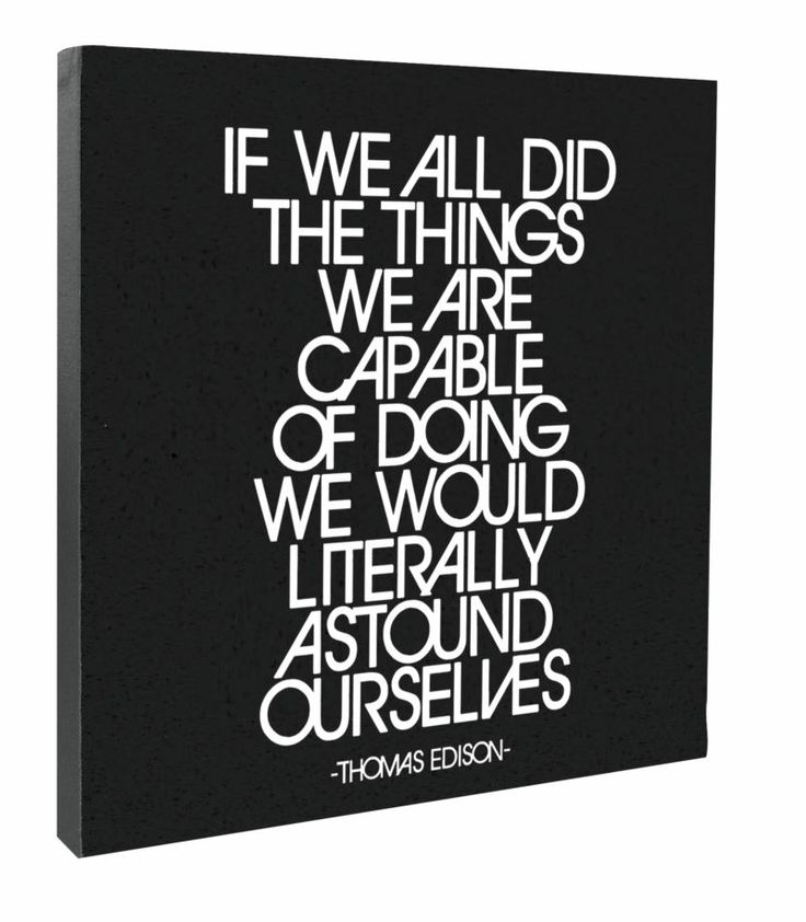 """Canvas - """"If we all did the things we are capable of..."""" - at Evans & Hall"""