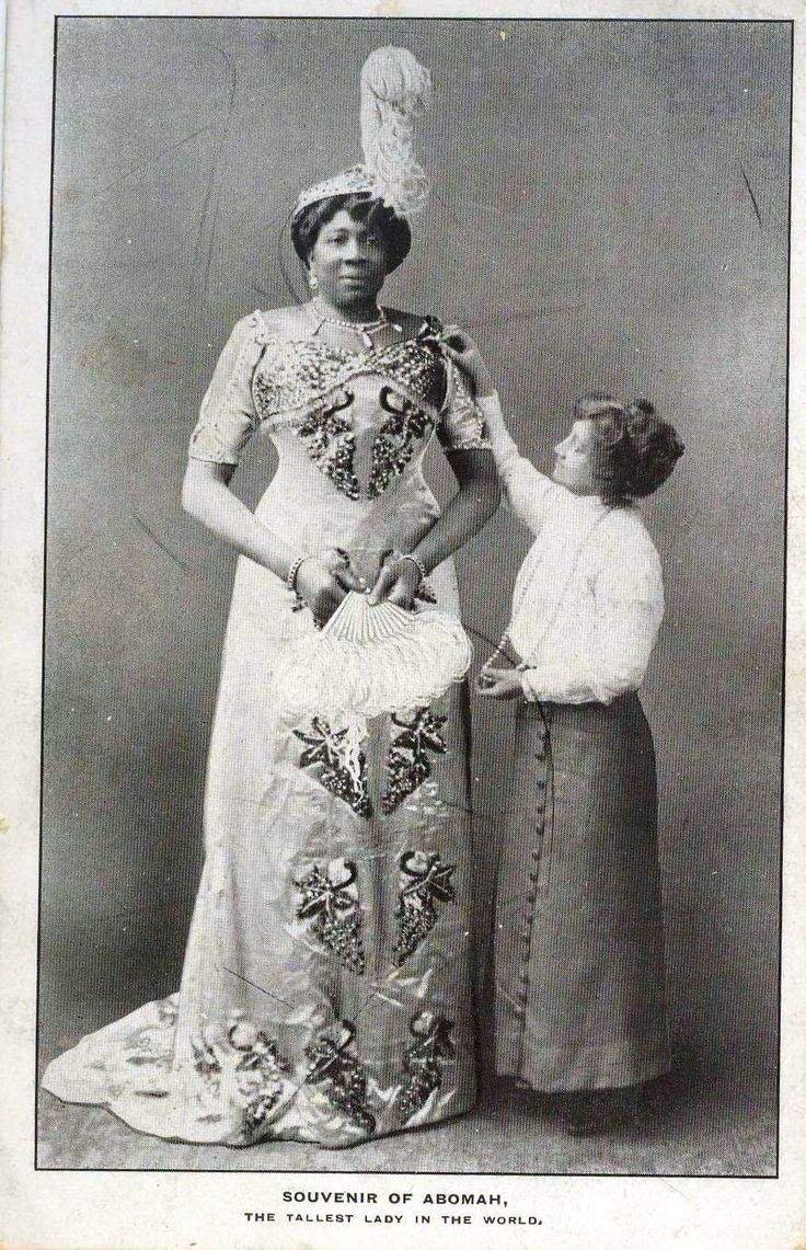 Mme. Abomah (born 1862?) was known as the Amazon Giantess and the African Giantess. She has traveled all over the world as the tallest woman in the world: Australia, New Zealand, South America, France, Italy, Switzerland, Belgium, Germany, England, Scotland and Ireland. She was billed as being 7'6
