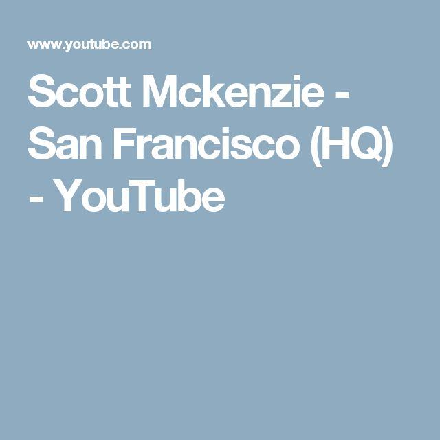 Scott Mckenzie - San Francisco (HQ) - YouTube