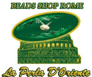 BEADS SHOP ROME | la perla d'oriente