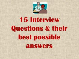 15 interview questions their best possible answers best way to answer frequently asked hr - Frequently Asked Interview Questions And Answers